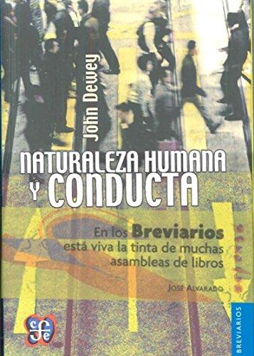 Naturaleza humana y conducta : introducción a: Dewey; John
