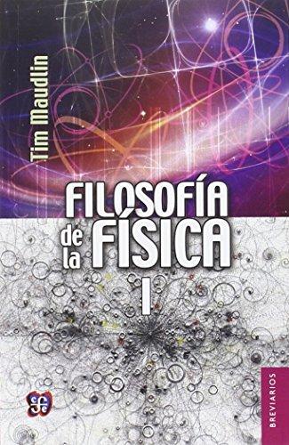 9786071622457: FILOSOFIA DE LA FISICA I