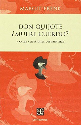 9786071630964: Don Quijote Muere Cuerdo (Spanish Edition)