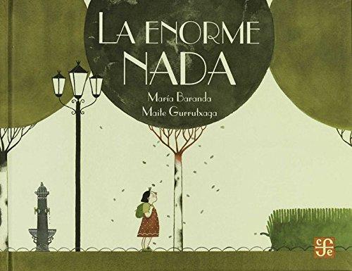 9786071631411: La enorme nada (Los Especiales De a La Orilla Del Viento) (Spanish Edition)