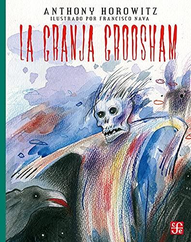 9786071631602: La granja groosham (Libros Para Ninos) (Spanish Edition)