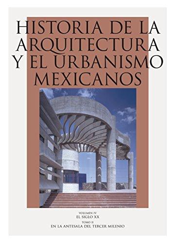 9786071632883: 4: Historia de la arquitectura y el urbanismo mexicanos. Volumen IV, México contemporáneo. Tomo II, En la antesala del tercer milenio (Arte Universal) (Spanish Edition)