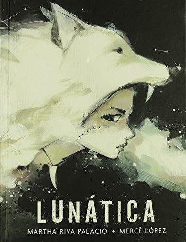 Lunatica: Palacio, Martha Riva