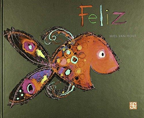 9786071633378: Feliz (Spanish Edition)