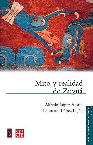 9786071648839: Mito y realidad de Zuyuá (Spanish Edition)