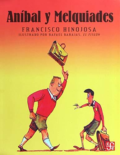 9786071648860: Aníbal y Melquiades (Spanish Edition)