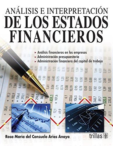 9786071700056: Analisis e interpretacion de los estados financieros/ Analysis and interpretation of financial statements (Spanish Edition)