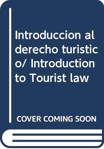 9786071700087: Introduccion al derecho turistico/ Introduction to Tourist law (Spanish Edition)