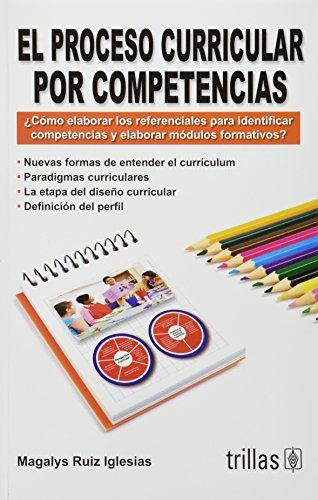 El proceso curricular por competencias/ The curricular: Iglesias, Magalys Ruiz