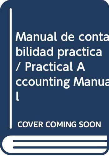 Manual de contabilidad practica / Practical Accounting: Rocha, Jose Francisco