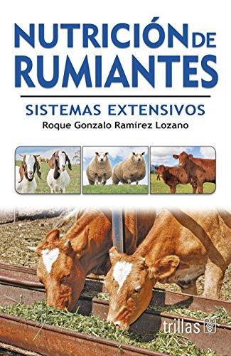 9786071700322: Nutricion de rumiantes/ Ruminant nutrition: Sistemas extensivos/ Extensive System (Spanish Edition)