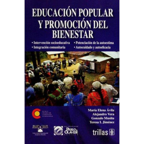 9786071700377: Educacion popular y promocion del bienestar/ Popular education and promoting wellness (Spanish Edition)