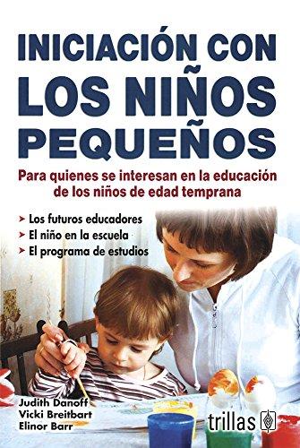 9786071700407: Iniciacion con los ninos/ Initiation with children (Spanish Edition)
