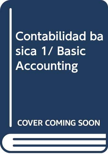 9786071700445: Contabilidad basica 1/ Basic Accounting (Spanish Edition)