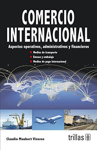 9786071700568: Comercio internacional / International trade: Aspectos operativos, administrativos y financieros / Operational, Administrative and Financial Aspects (Spanish Edition)