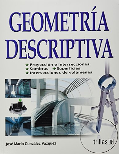 9786071700629: Geometria descriptiva / Descriptive Geometry (Spanish Edition)