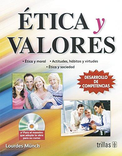 9786071700674: Etica y valores / Ethics and values: Valores y desarrollo personal / Values and Personal Development (Spanish Edition)