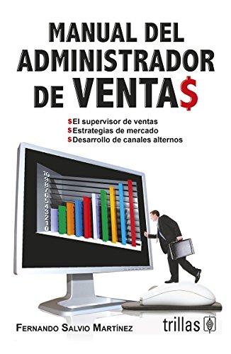 9786071700711: Manual del administrador de ventas/Sales Manager's Manual: El Supervisor De Ventas/the Sales Supervisor