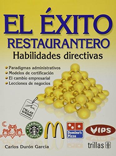 9786071700728: El exito restaurantero / Successful Restaurants: Habilidades directivas/ Management Skills (Turismo / Tourism)