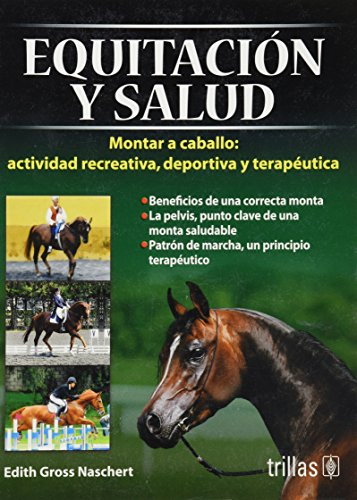 9786071700896: Equitacion y salud/ Horseback rider and health: Montar a caballo/ Ride a horse (Spanish Edition)