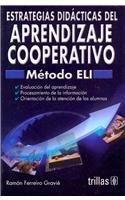 9786071701077: Estrategias didacticas del aprendizaje cooperativo / Cooperative Learning Didactic Strategies: Metodo ELI / ELI Method (Spanish Edition)