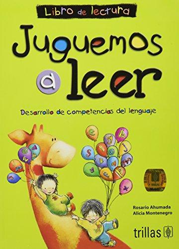 Juguemos a leer / Let's Play to: Ahumada, Rosario, Montenegro,