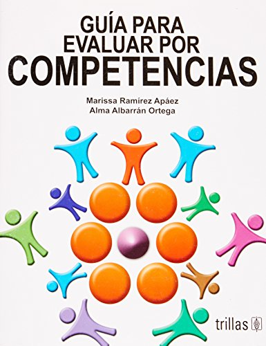 9786071701381: GUIA PARA EVALUAR POR COMPETENCIAS