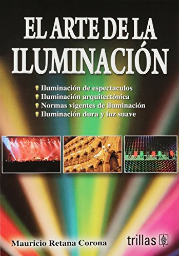 9786071701572: El arte de la iluminacion/ The art of illumination