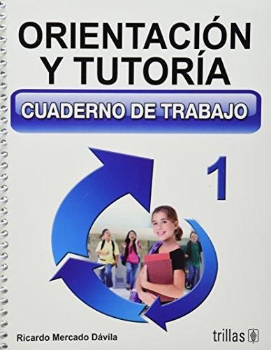 9786071701701: ORIENTACION Y TUTORIA 1: CUADERNO DE TRABAJO