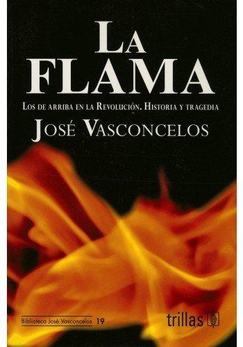 9786071701862: La flama/ The Flame
