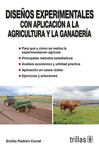 9786071701923: Diseno experimental con aplicacion a la agricultura y la ganaderia/ Experimental design with application to agriculture and livestock (Spanish Edition)