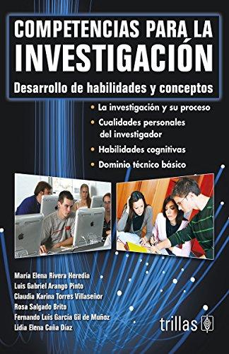 Competencias para la investigacion / Research Competencies: Desarrollo de habilidades y conceptos /...