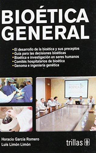 9786071702258: Bioetica General