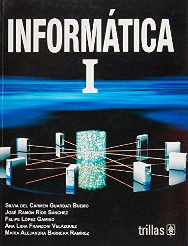 Informatica 1/ Computer 1 (Spanish Edition): Guardati, Silvia Del