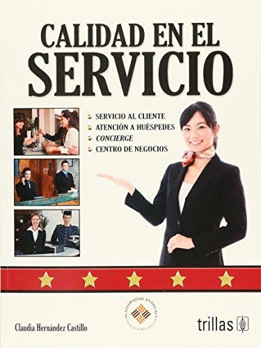 9786071702661: Calidad en el servicio/ Quality of Service (Spanish Edition)
