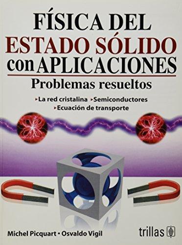 9786071702722: Fisica del estado solido con aplicaciones/ Solid State Physics Applications (Spanish Edition)