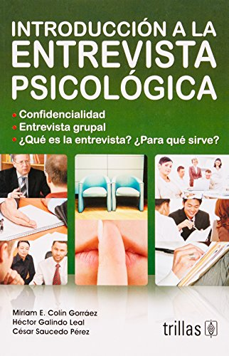 Introduccion a la entrevista psicologica/ Introduction to Psychological Interview (Spanish ...