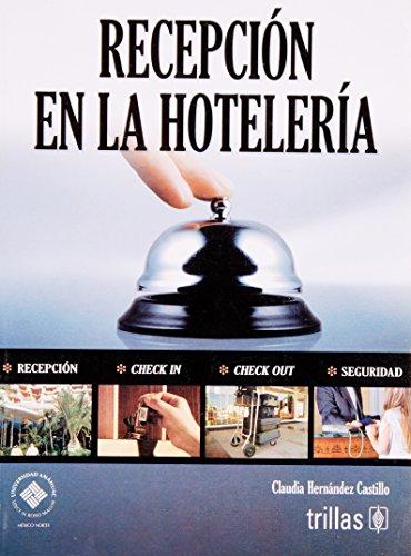 9786071702906: Recepcion en la hoteleria / Reception at the Hotel