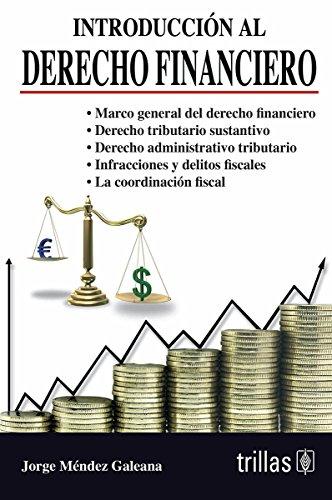 9786071703095: Introduccion al derecho financiero/Introduction to Financial Law (Spanish Edition)