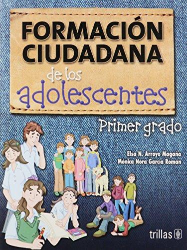 9786071703101: FORMACION CIUDADANA DE LOS ADOLESCENTES: PRIMER GRADO