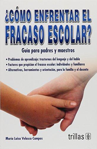 9786071703330: Como enfrentar el fracaso escolar? / How to Deal with School Failure?: Guias Para Padres Y Maestros / Guides for Parents and Teachers