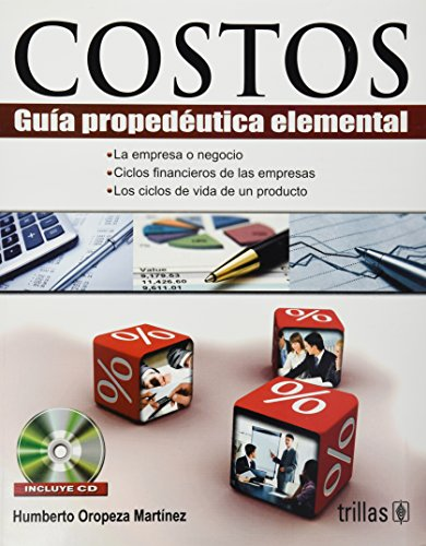 9786071703361: Costos/ Costs: Guia Propedeutica Elemental/ Elementary Propedeutic Guide (Spanish Edition)