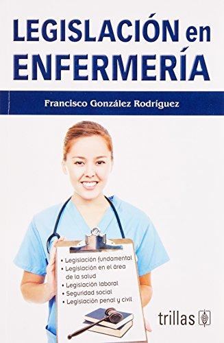 9786071703415: Legislacion en enfermeria / Nursing Legislation (Spanish Edition)
