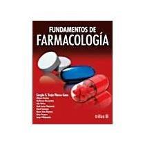 Fundamentos de farmacologia: TREJO FLORES CASO,