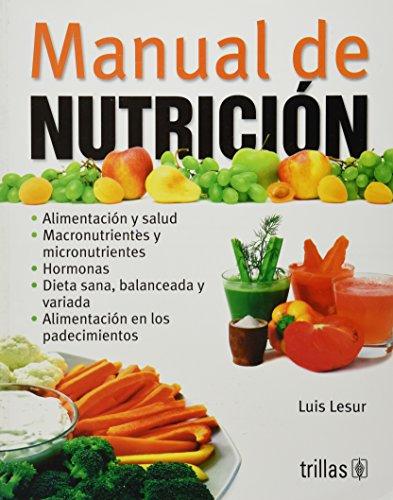 9786071703576: Manual de nutrición / Nutrition Manual (Spanish Edition)