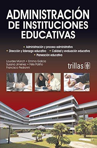 9786071703606: Administracion y planeacion de instituciones educativas / Administration and Planning Educational Institutions (Spanish Edition)