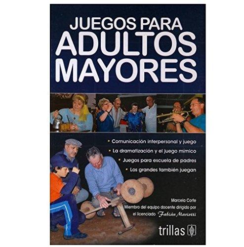Juegos para adultos mayores / Games for: Marcela Corte