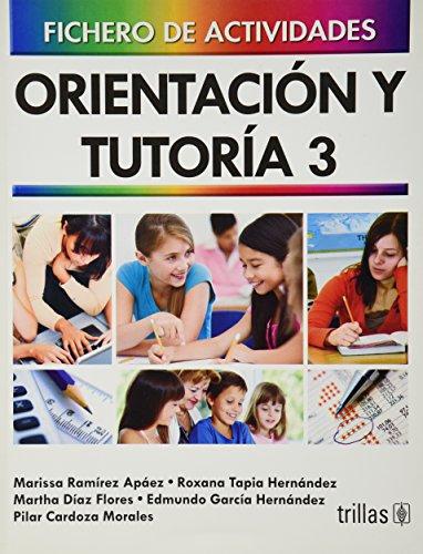 9786071703651: ORIENTACION Y TUTORIA 3: FICHERO DE ACTIVIDADES