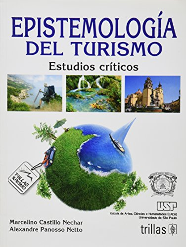 Epistemologia del turismo. Estudios criticos: CASTILLO NECHAR, MARCELINO
