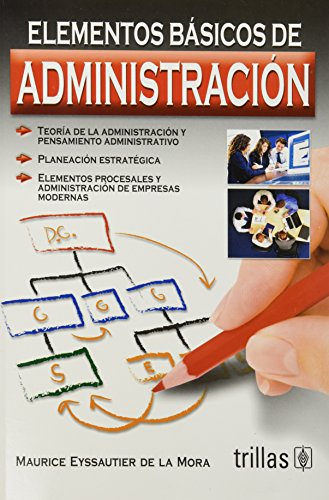 Elementos basicos de administracion / Basic elements of administration (Spanish Edition): De ...